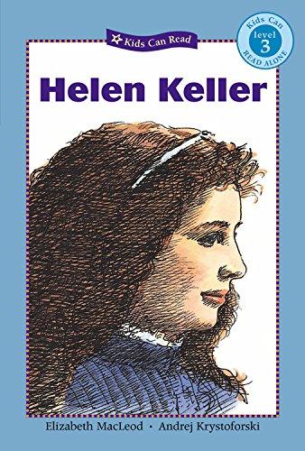 Helen Keller (Kids Can Read!)
