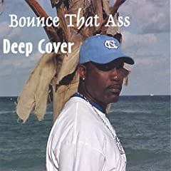 Bounce That Ass [Explicit]
