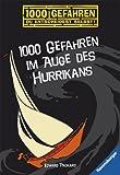 1000 Gefahren im Auge des Hurrikans: 1000 Gefahren - Du entscheidest selbst! - Edward Packard
