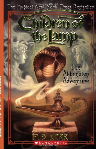 Cover of The Akhenaten Adventure (Children of the Lamp #1)