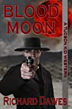 img - for Blood Moon (A Tucson Kid Western Book 3) book / textbook / text book