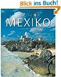 Horizont MEXIKO - 160 Seiten Bildband...