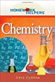 img - for Homework Helpers: Chemistry (Homework Helpers (Career Press)) by Curran, Greg (2011) Paperback book / textbook / text book