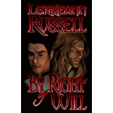 By Right of Will ~ Lorrieann Russell
