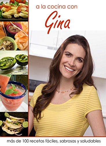 Portada del libro A la cocina con Gina de Gina Pacheco