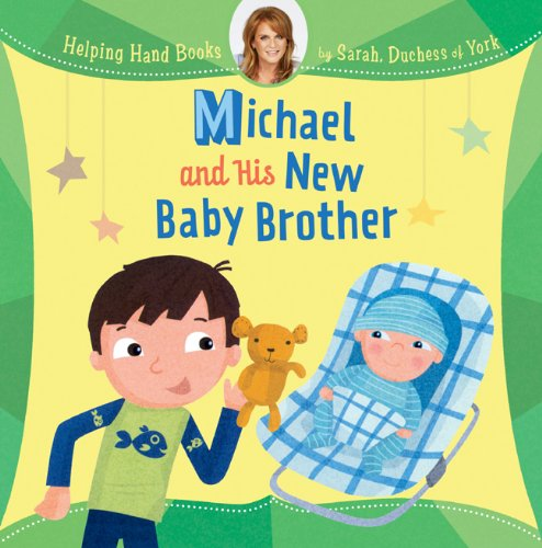 Helping Hand Books: Michael And His New Baby Brother front-904295