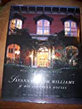 img - for More Than Mercer House: Savannah's Jim Williams & His Southern Houses book / textbook / text book