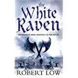 The White Raven (Oathsworn)by Robert Low