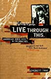 img - for Live Through This: American Rock Music in the Nineties book / textbook / text book