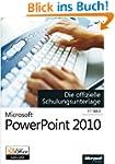 Microsoft PowerPoint 2010 - Die offiz...