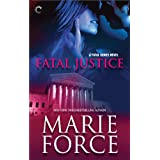 Fatal Justice: Book Two of The Fatal Series ~ Marie Force