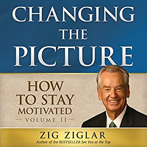 How to Stay Motivated: Changing the Picture Hörbuch