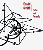 David Smith: Cubes and Anarchy