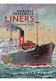 img - for Coastal Passenger Liners of the British Isles book / textbook / text book