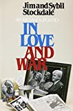 Book cover for In Love and War: The Story of a Family's Ordeal and Sacrifice During the Vietnam Years
