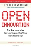 Open Innovation: The New Imperative for Creating And Profiting from Technology (1422102831) by Henry William Chesbrough
