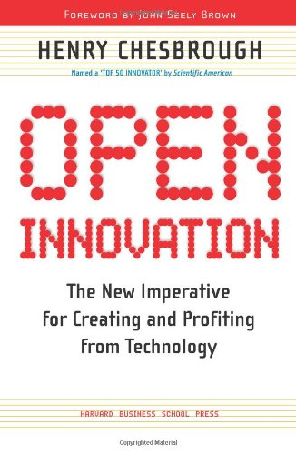 Open Innovation: The New Imperative for Creating And...