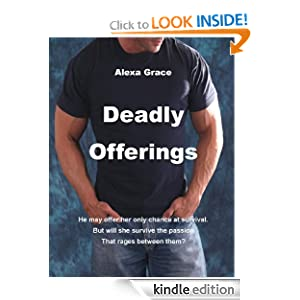 Deadly Offerings (Deadly Trilogy)