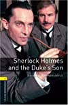 Sherlock Holmes and Duke: 400 Headwords (Oxford Bookworms Library)