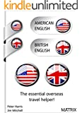 American English? British English?: The all important differences. (English Edition)