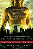 The Mortal Instruments: City of Bones; City of Ashes; City of Glass (1416997857) by Clare, Cassandra