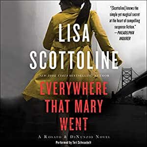Everywhere That Mary Went: A Rosato & Associates Novel Hörbuch von Lisa Scottoline Gesprochen von: Teri Schnaubelt