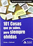 img - for 101 COSAS QUE YA SABES, PERO SIEMPRE OLVIDAS. (Spanish Edition) by Ernie Zelinski (2010) Paperback book / textbook / text book