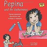 Pepina und ihr Geheimnis