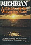 img - for Michigan: A History of the Wolverine State book / textbook / text book