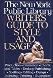 New York Public Library Writer's Guide to Style and Usage (0062700642) by Sutcliffe, Andrea