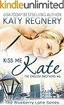 Kiss Me Kate: The English Brothers #6...