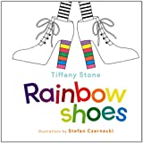 Rainbow Shoesby Tiffany Stone