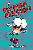 Fly High, Fly Guy!