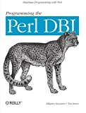 img - for Programming the Perl DBI: Database programming with Perl book / textbook / text book