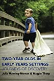 img - for Two-Year-Olds In Early Years Settings: Journeys Of Discovery book / textbook / text book