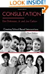 Consultation: Creating School-Based I...