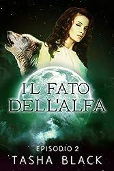 Il fato dellalfa- episodio 2 (Italian Edition)