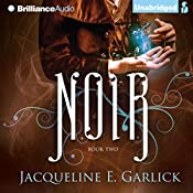 Noir: The Illumination Paradox, Book 2 | Jacqueline Garlick