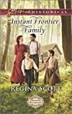 img - for Instant Frontier Family (Frontier Bachelors) book / textbook / text book