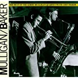The Best Of The Gerry Mulligan Quartet with Chet Bakerby Gerry Mulligan