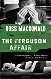 The Ferguson Affair (Vintage Crime/Black Lizard) (030774079X) by Macdonald, Ross