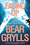 Facing Up: A Remarkable Journey to th...
