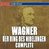 Wagner: Der Ring Des Nibelungen - Complete