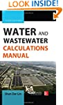 Water and Wastewater Calculations Man...
