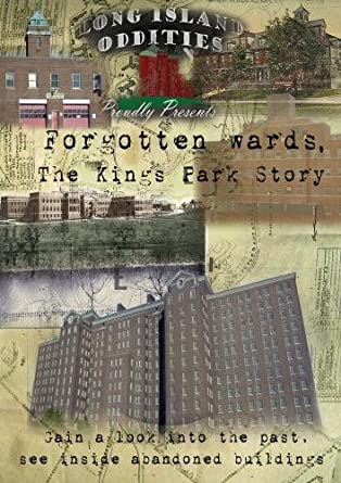 Forgotten Wards: The Kings Park Legacy
