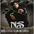 Hip Hop Is Dead (Explicit Version)