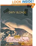 Dirty Blonde: The Diaries of Courtney Love