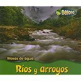 Ríos y arroyos (Masas de agua) (Spanish Edition)