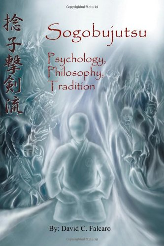 Sogobujutsu: Psychology, Philosophy, Tradition
