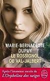 L'Enfant des neiges, tome 2 : Le Rossignol de Val-Jalbert par Dupuy